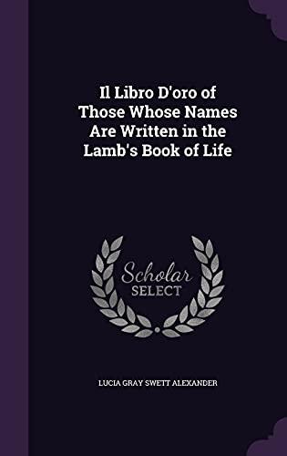 Il Libro D Oro of Those Whose: Lucia Gray Swett