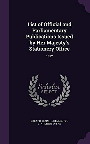 List of Official and Parliamentary Publications Issued