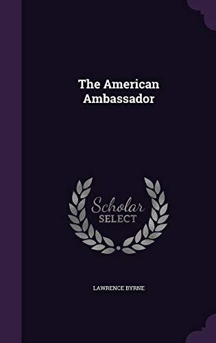 9781357766238: The American Ambassador