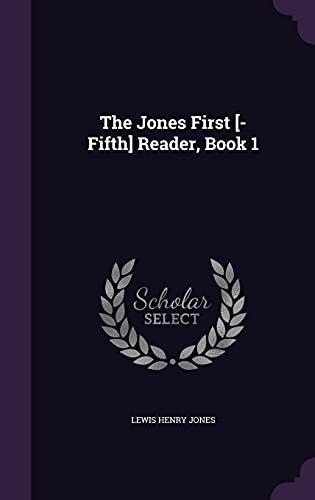 The Jones First [-Fifth] Reader, Book 1: Lewis Henry Jones