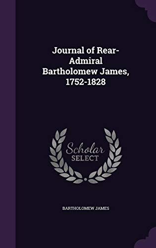 9781357818623: Journal of Rear-Admiral Bartholomew James, 1752-1828