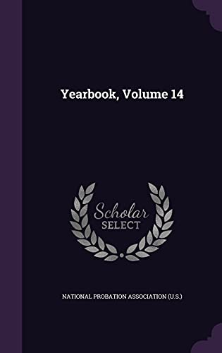 Yearbook, Volume 14: National Probation Association