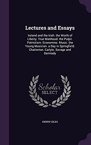 Lectures and Essays: Ireland and the Irish.: Henry Giles