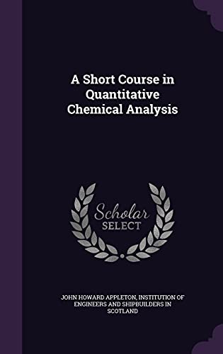 9781357861254: A Short Course in Quantitative Chemical Analysis