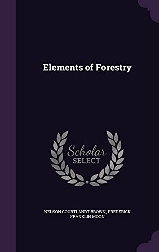 9781357892753: Elements of Forestry