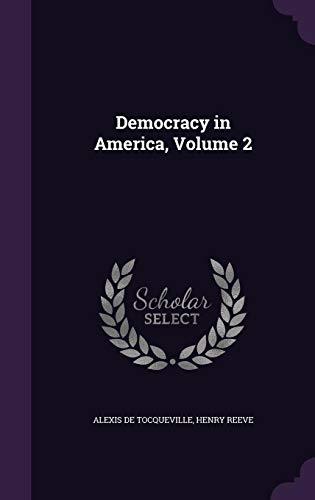 9781357895884: Democracy in America, Volume 2