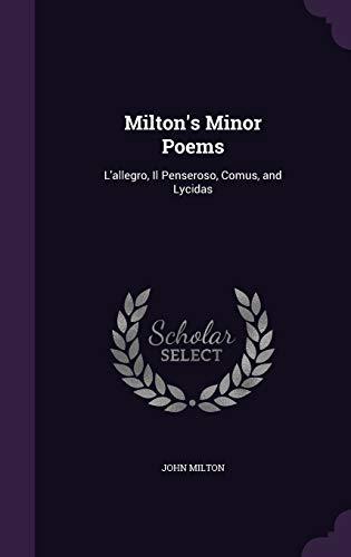 9781357919603: Milton's Minor Poems: L'allegro, Il Penseroso, Comus, and Lycidas