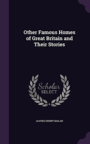 9781357922870: Other Famous Homes of Great Britain and Their Stories