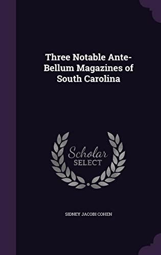9781357946081: Three Notable Ante-Bellum Magazines of South Carolina