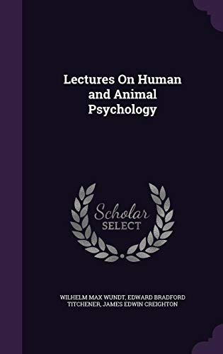 9781358005909: Lectures on Human and Animal Psychology