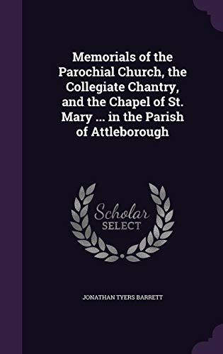 Memorials of the Parochial Church, the Collegiate: Barrett, Jonathan Tyers