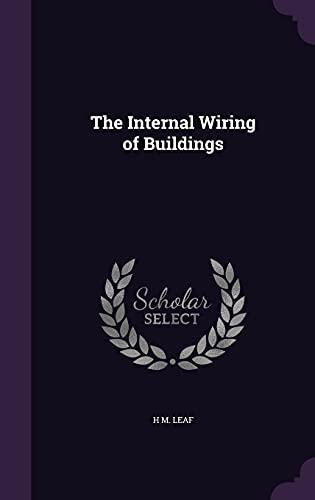 9781358078576: The Internal Wiring of Buildings