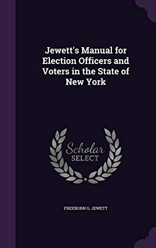 9781358090653: Jewett's Manual for Election Officers and Voters in the State of New York