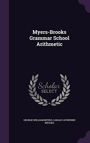 9781358169922: Myers-Brooks Grammar School Arithmetic