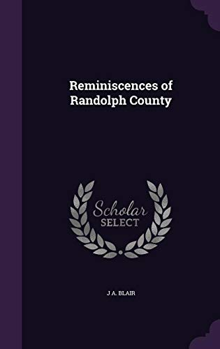 9781358179471: Reminiscences of Randolph County