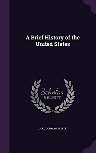 9781358222757: A Brief History of the United States