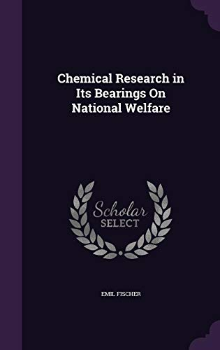 9781358255557: Chemical Research in Its Bearings on National Welfare