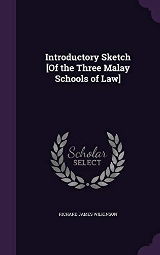 9781358265129: Introductory Sketch [Of the Three Malay Schools of Law]