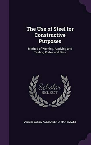 The Use of Steel for Constructive Purposes: Joseph Barba, Alexander
