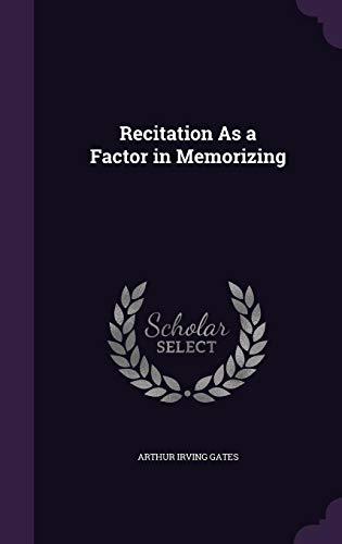 9781358313554: Recitation as a Factor in Memorizing