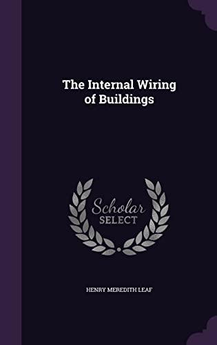 9781358335327: The Internal Wiring of Buildings