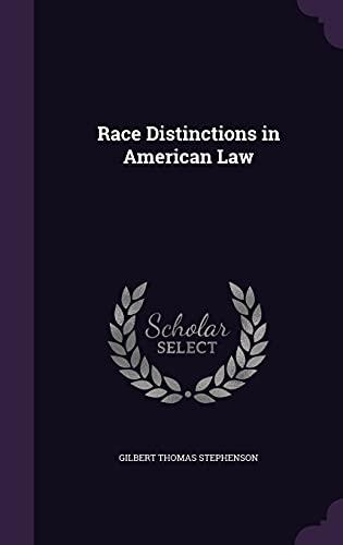 9781358383243: Race Distinctions in American Law