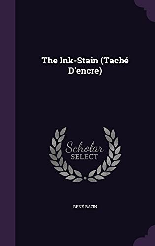 9781358384172: The Ink-Stain (Tache D'Encre)