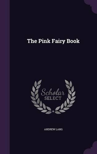 9781358385940: The Pink Fairy Book