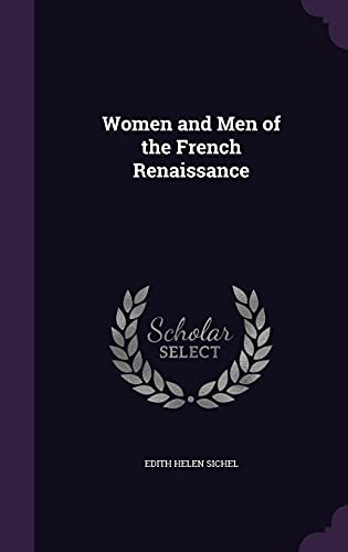 9781358452369: Women and Men of the French Renaissance