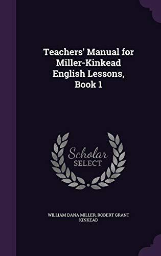 Teachers Manual for Miller-Kinkead English Lessons, Book: William Dana Miller,