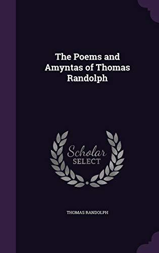 9781358472565: The Poems and Amyntas of Thomas Randolph