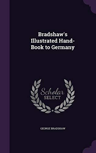 9781358481406: Bradshaw's Illustrated Hand-Book to Germany