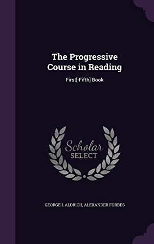 9781358530616: The Progressive Course in Reading: First[-Fifth] Book