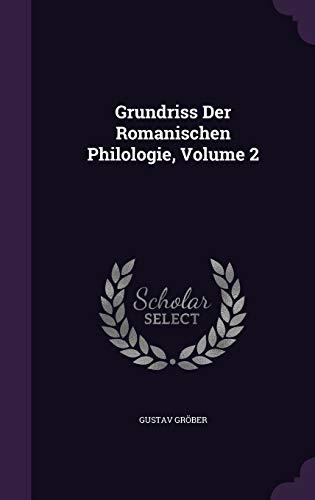 9781358594892: Grundriss Der Romanischen Philologie, Volume 2