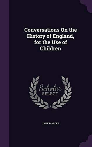 9781358601125: Conversations on the History of England, for the Use of Children