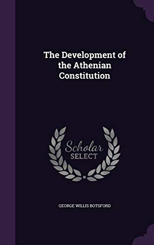 9781358844881: The Development of the Athenian Constitution