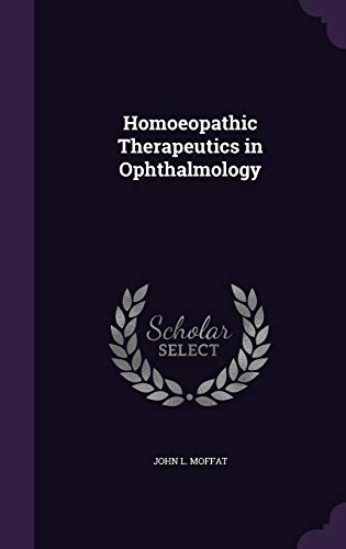 9781359028211: Homoeopathic Therapeutics in Ophthalmology
