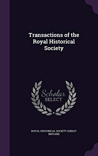 9781359048219: Transactions of the Royal Historical Society