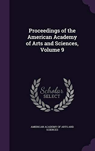 9781359124241: Proceedings of the American Academy of Arts and Sciences, Volume 9
