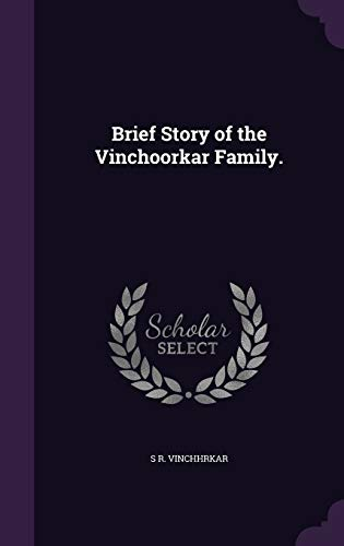 9781359155207: Brief Story of the Vinchoorkar Family.