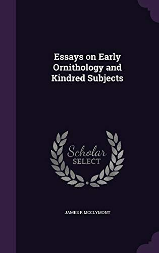 9781359179784: Essays on Early Ornithology and Kindred Subjects