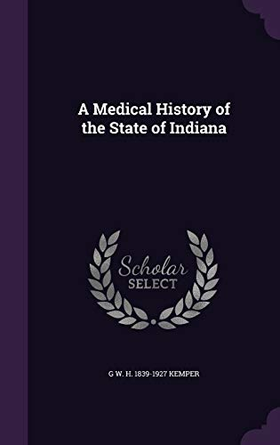9781359197108: A Medical History of the State of Indiana