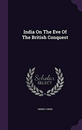 9781359209412: India on the Eve of the British Conquest