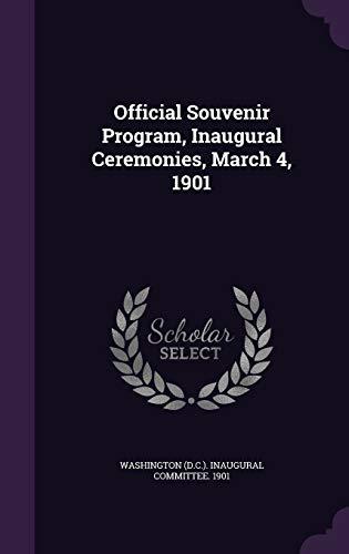 Official Souvenir Program, Inaugural Ceremonies, March 4,
