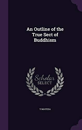 9781359276698: An Outline of the True Sect of Buddhism