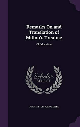 Remarks on and Translation of Milton s: Professor John Milton,