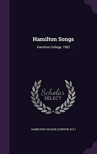 9781359318022: Hamilton Songs: Hamilton College, 1902