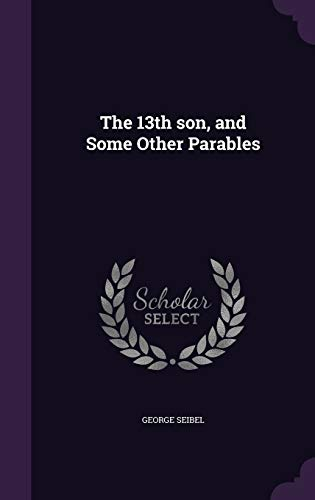 9781359349538: The 13th Son, and Some Other Parables