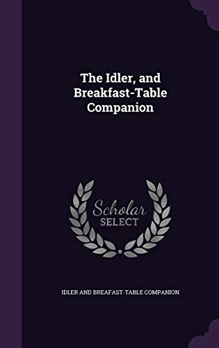 9781359367020: The Idler, and Breakfast-Table Companion