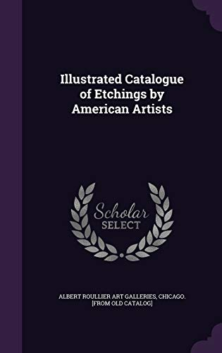 Illustrated Catalogue of Etchings by American Artists: Albert Roullier Art